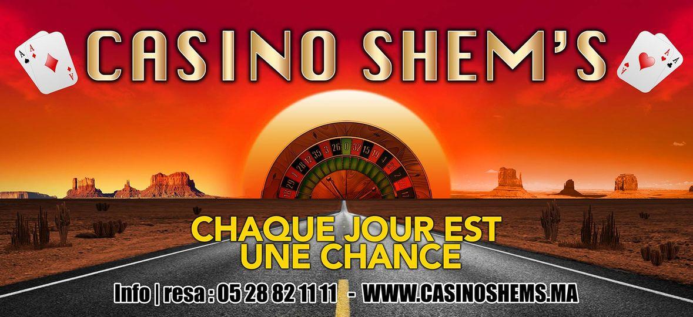 chaque jour est une chance casino Shem's